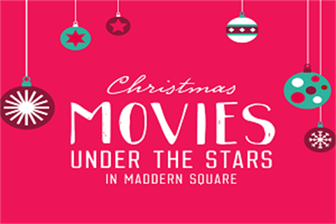 Christmas Movies under the Stars in Maddern Square